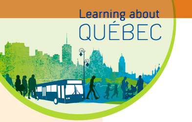 Learning About Québec